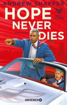 Andrew Shaffer: Hope Never Dies, Buch