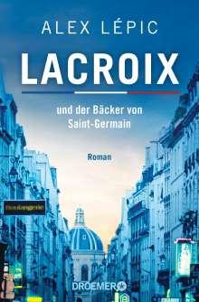 Alex Lépic: Lacroix und der Bäcker von Saint-Germain, Buch