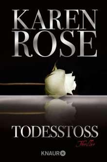 Karen Rose: Todesstoß, Buch