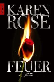 Karen Rose: Feuer, Buch