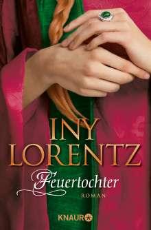 Iny Lorentz: Feuertochter, Buch