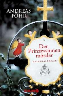 Andreas Föhr: Der Prinzessinnenmörder, Buch