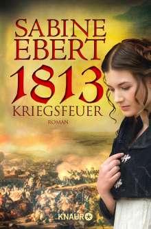 Sabine Ebert: 1813 - Kriegsfeuer, Buch