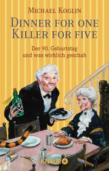 Michael Koglin: Dinner for One - Killer for Five, Buch