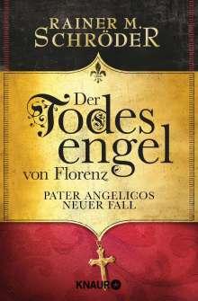 Rainer M. Schröder: Der Todesengel von Florenz, Buch