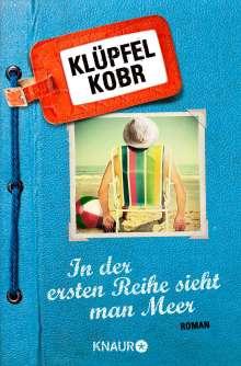 Volker Klüpfel: In der ersten Reihe sieht man Meer, Buch