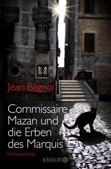 Jean Bagnol: Commissaire Mazan und die Erben des Marquis, Buch