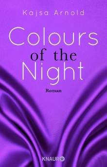 Kajsa Arnold: Colours of the night, Buch