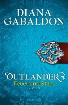 Diana Gabaldon: Outlander - Feuer und Stein, Buch
