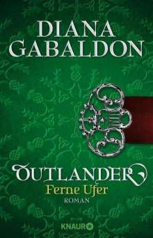 Diana Gabaldon: Outlander - Ferne Ufer, Buch