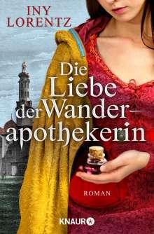 Iny Lorentz: Die Liebe der Wanderapothekerin, Buch