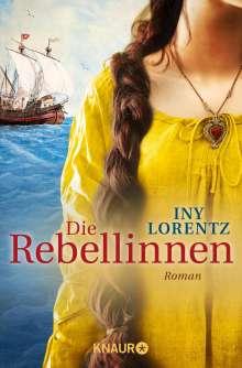Iny Lorentz: Die Rebellinnen, Buch