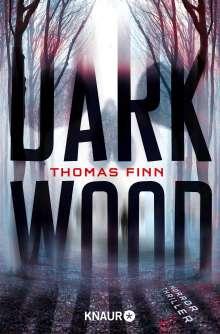 Thomas Finn: Dark Wood, Buch