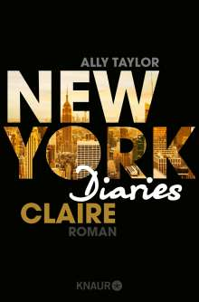 Ally Taylor: New York Diaries 01 - Claire, Buch