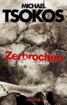 Michael Tsokos: Zerbrochen, Buch