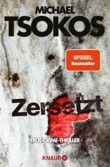Michael Tsokos: Zersetzt, Buch