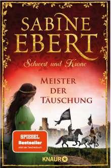 Sabine Ebert: Schwert und Krone - Meister der Täuschung, Buch