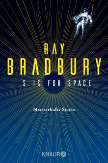 Ray Bradbury: S is for Space, Buch