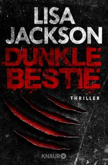 Lisa Jackson: Dunkle Bestie, Buch