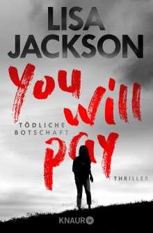 Lisa Jackson: You will pay - Tödliche Botschaft, Buch