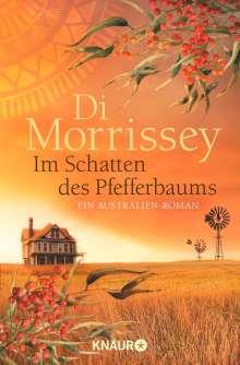 Di Morrissey: Im Schatten des Pfefferbaums, Buch