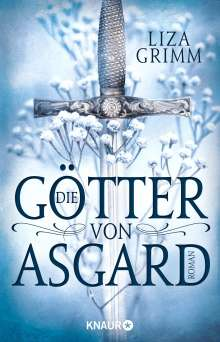 Liza Grimm: Die Götter von Asgard, Buch