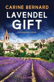 Carine Bernard: Lavendel-Gift, Buch