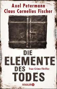 Claus Cornelius Fischer: Die Elemente des Todes, Buch