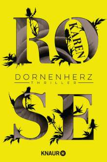 Karen Rose: Dornenherz, Buch