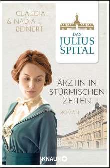 Nadja Beinert: Das Spital. Ärztin in stürmischen Zeiten, Buch
