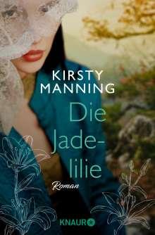 Kirsty Manning: Die Jadelilie, Buch