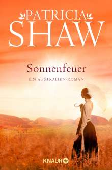 Patricia Shaw: Sonnenfeuer, Buch