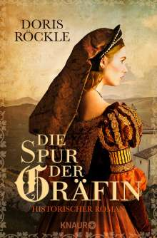 Doris Röckle: Die Spur der Gräfin, Buch