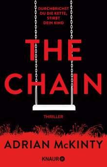 Adrian Mckinty: The Chain - Durchbrichst du die Kette, stirbt dein Kind, Buch