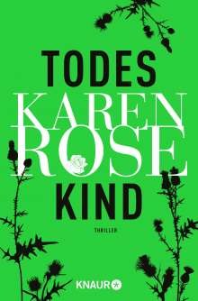 Karen Rose: Todeskind, Buch