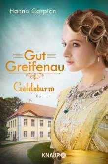 Hanna Caspian: Gut Greifenau - Goldsturm, Buch