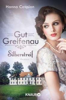 Hanna Caspian: Gut Greifenau - Silberstreif, Buch