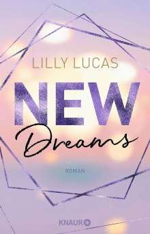 Lilly Lucas: New Dreams, Buch