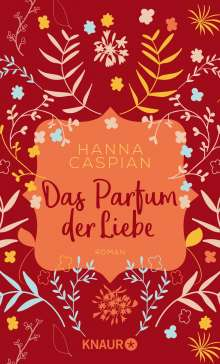 Hanna Caspian: Das Parfum der Liebe, Buch