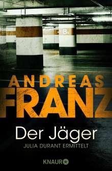 Andreas Franz: Der Jäger, Buch