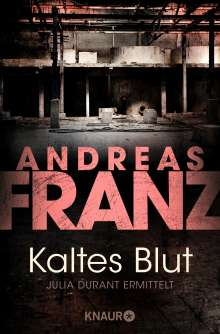 Andreas Franz: Kaltes Blut, Buch
