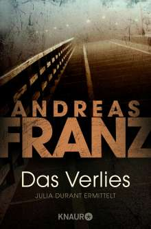Andreas Franz: Das Verlies, Buch
