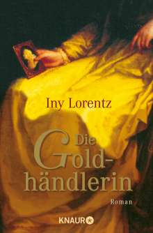 Iny Lorentz: Die Goldhändlerin, Buch