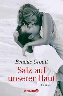 Benoîte Groult: Salz auf unserer Haut, Buch