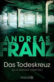 Andreas Franz: Das Todeskreuz, Buch