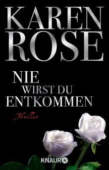 Karen Rose: Nie wirst du entkommen, Buch