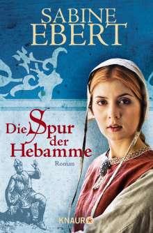 Sabine Ebert: Die Spur der Hebamme, Buch