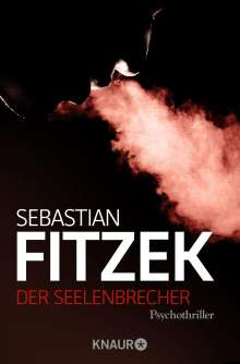 Sebastian Fitzek: Der Seelenbrecher, Buch