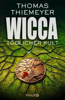 Thomas Thiemeyer: Wicca - Tödlicher Kult, Buch