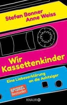 Stefan Bonner: Wir Kassettenkinder, Buch